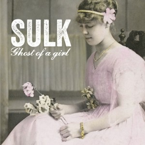 Sulk Ghost of A Girl EP
